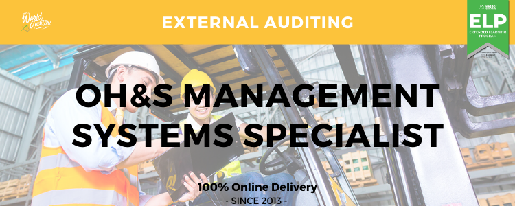 ISO 45001 OH&S Management Systems Specialist Course