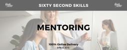 Sixty Second Skills - Mentoring